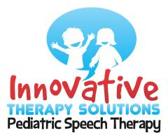 Innovative Therapy Solutions Pediatric Speech Therapy