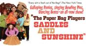 The Paper Bag Players Saddles and Sunshine