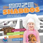 A-Maze 'N Shabbos