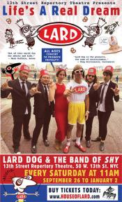 LARD: Life's A Real Dream // All-Ages Musical Extravaganza